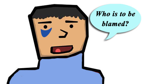 who is to be blamed
