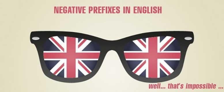 negative prefixes in english
