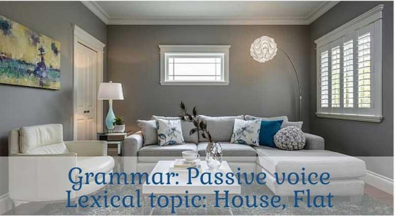 упражнения passive voice house flat
