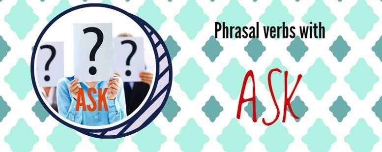 фразовый глагол ask