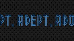 adopt. adapt, adept