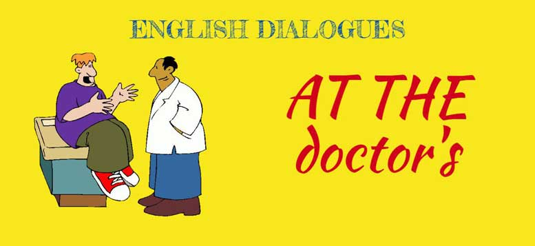 dialogue at thу doctor's