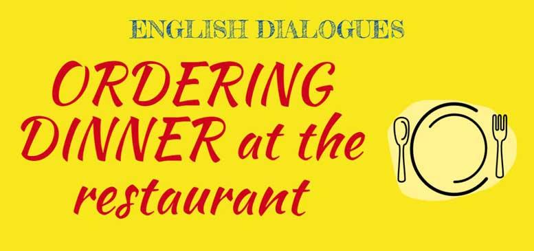 заказ еды в ресторане диалог с переводом