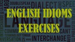 упражнения на английские идиомы